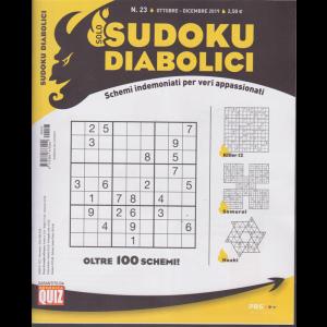 Solo Sudoku Diabolici - n. 23 - ottobre - dicembre 2019 - trimestrale -