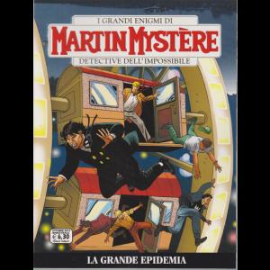 Martin Mystere - La Grande Epidemia - n. 365 - 11 ottobre 2019 - bimestrale