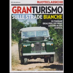 Ruoteclassiche Granturismo - Sulle strade bianche + Ruoteclassiche Granturismo Sulle strade dei vini d'Italia - n. 98 - agosto 2018 - 2 riviste