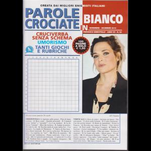 Parole Crociate In Bianco - n. 92 - bimestrale - novembre - dicembre 2019 - 100 pagine