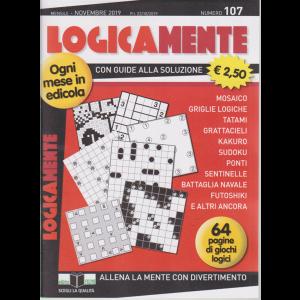 Logicamente - n. 107 - mensile - novembre 2019 - 64 pagine di giochi logici