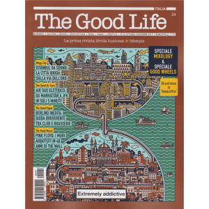 The Good Life - n. 24 - ottobre - novembre 2019 - bimestrale -