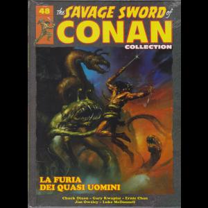 Savage Sword Conan - Collection - n. 48 - La furia dei quasi uomini - 19/10/2019 - quattordicinale -