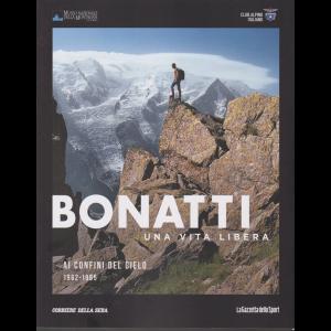 Bonatti - Una Vita libera - Ai confini del cielo 1962-1965 - n. 7 - settimanale -