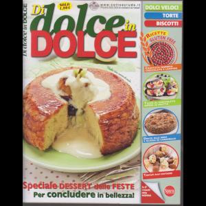 Di Dolce In Dolce - n. 88 - bimestrale - novembre - dicembre 2019 -