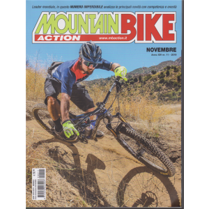Mountain Bike Action - n. 11 - novembre 2019 - mensile