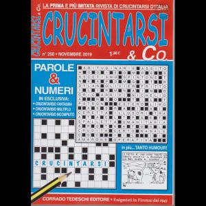 Crucintarsi e Co. - n. 250 - novembre 2019 - mensile