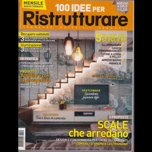 100 Idee per ristrutturare - n. 62 - novembre 2019 - mensile