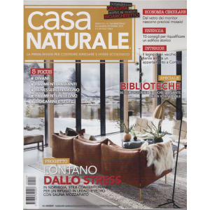 Casa Naturale - n. 103 - bimestrale - novembre - dicembre 2019
