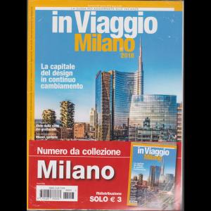 In Viaggio Milano 2018 - n. 247 - aprile 2018 - numero da colezione