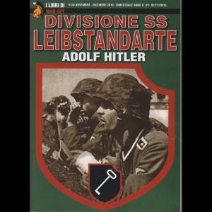 I Libri Di War Set - Divisione SS Leibstandarte - Adolf Hitler - N. 56 - novembre - dicembre 2019  - bimestrale