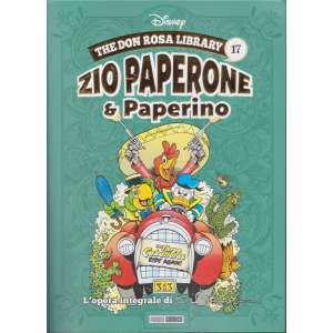 The Don Rosa Library - n. 17 - Zio Paperone & Paperino - 10 marzo 2019 - mensile -