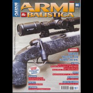 Armi e Balistica - n. 86 - novembre - dicembre 2019 - bimestrale