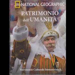 National Geographic - Patrimonio dell'umanità - Patrimonio Culturale Immateriale I - Europa - Africa - n. 26 - settimanale - 6/11/2019 -