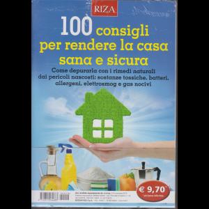 Riza Antiage - 100 consigli per rendere la casa sana e sicura - n. 19 - novembre 2019 -