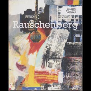 I Maestri dell'arte moderna - Rauschenberg - n. 43 - 9/11/2019 - settimanale