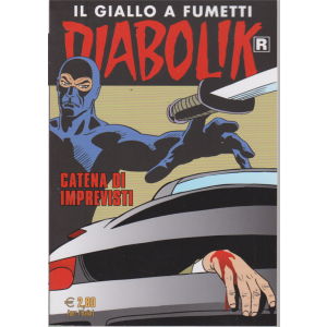 Diabolik Ristampa - Catena di imprevisti - n. 701 - mensile - 10/11/2019 -