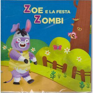 Impara con le lettere e gli animali - Zoe e la festa Zombi - n. 24 - settimanale - 5/11/2019 -