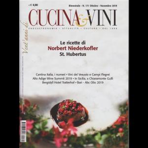 Cucina & Vini - Le Ricette Di Norbert Niederkofler St. Hubertus - n. 171 - ottobre - novembre 2019  - bimestrale