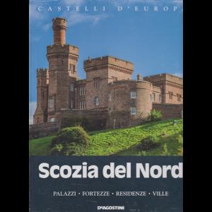 Castelli D'europa - Scozia del Nord - n. 4 - 9/11/2019 - quattordicinale - copertina rigida