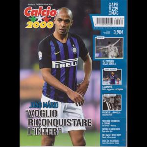 Calcio 2000 - n. 239 - bimestrale - aprile - maggio 2019 -