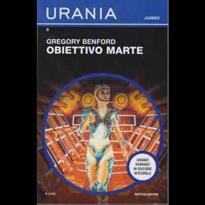 Urania jumbo - n. 8 - Obiettivo Marte di Gregory Benford - novembre 2019 - trimestrale