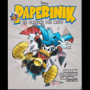 Paperinik -Le origini del mito - n. 12 - Paperinik e la sfida di Fantomat....e altre storie - settimanale -