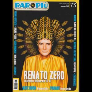 Raropiu' - Renato Zero - n. 73 - novembre 2019 - mensile