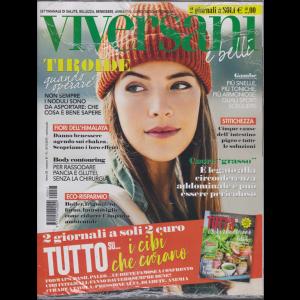 Viversani e Belli - + Gli speciali di Viversani Tutto su...i cibi che curano - n. 47 - 15/11/2019 - settimanale - 2 riviste