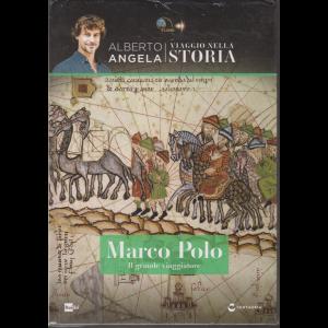 Viaggio Nella Storia - Alberto Angela - Marco Polo -   n. 19 - settimanale - 14/5/2016 - copertina rigida