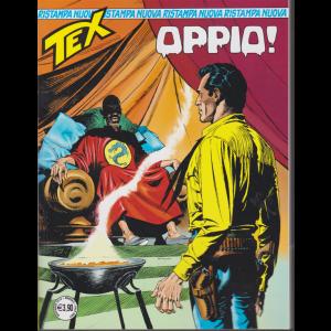 Tex Nuova Ristampa - Oppio ! - n. 451 - mensile - novembre 2019