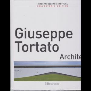 I maestri dell'architettura - Giuseppe Tortato Architetti - n. 24 - 15/11/2019 - quattordicinale -