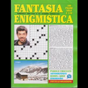 Fantasia Enigmistica - n. 162 - bimestrale - dicembre - gennaio 2020 - 100 pagine