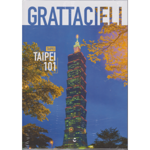 Grattacieli - Taipei 101 -n. 12 - 16/11/2019- copertina rigida