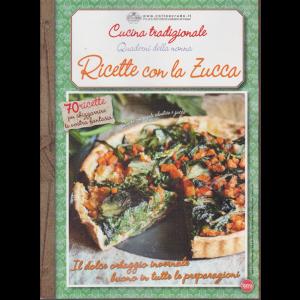 Cucina Tradizionale - Quaderni della nonna - Ricette con la zucca - n. 71 - bimestrale - dicembre - gennaio 2020 -