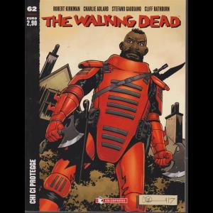 The Walking Dead - n. 62 - Chi ci protegge - bimestrale - 14/11/2019 -