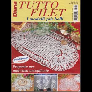 Diana Tutto Filet - n. 120 - bimestrale - 21/11/2019