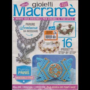 Gioielli macramè - n. 62 - mensile - 16 progetti step by step - 2 riviste