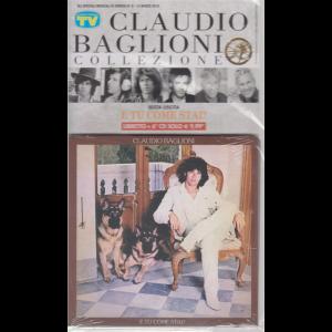 Gli speciali musicali di Sorrisi n. 6 - 12 marzo 2019 - Claudio Baglioni collezione - E tu come stai? - libretto + 6° cd