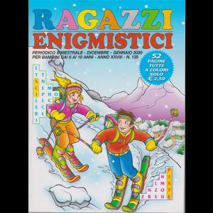 Ragazzi Enigmistici - n. 135 - bimestrale - dicembre - gennaio 2020 - 52 pagine a colori