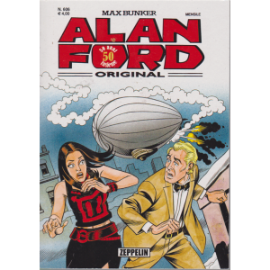 Alan Ford - Zeppelin - n. 606 - dicembre 2019 - mensile
