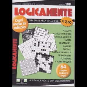Logicamente - n. 108 - mensile - dicembre 2019 - 64 pagine di giochi logici