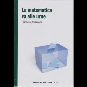Mondo Matematico - La matematica va alle urne - n. 44 - settimanale - 22/11/2019 - copertina rigida