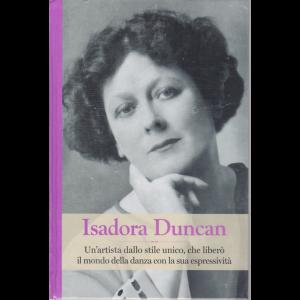 Grandi Donne -Isadora Duncan - n. 29 - settimanale - 22/11/2019 - copertina rigida