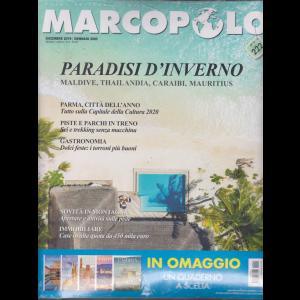 Marco Polo + I quaderni - diari di viaggio - Firenze - n. 9 - dicembre 2019 - gennaio 2020 - mensile - 2 riviste