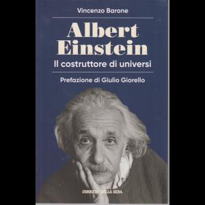 Albert Einstein - Il costruttore di universi - Vincenzo Barone - mensile -