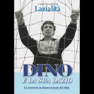 I grandi libri di Lazialità - Dino e la sua Lazio - n. 409 -