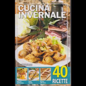 Cucina invernale - n. 48 - 22/11/2019 - 40 ricette