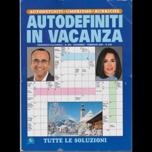 Autodefiniti In Vacanza - n. 284 - dicembre - febbraio 2020 -