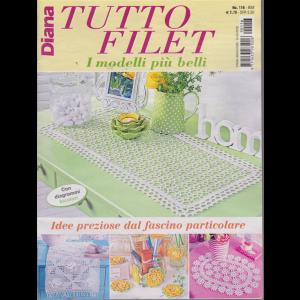 Diana Tutto Filet - n. 116 - bimestrale - 14/3/2019